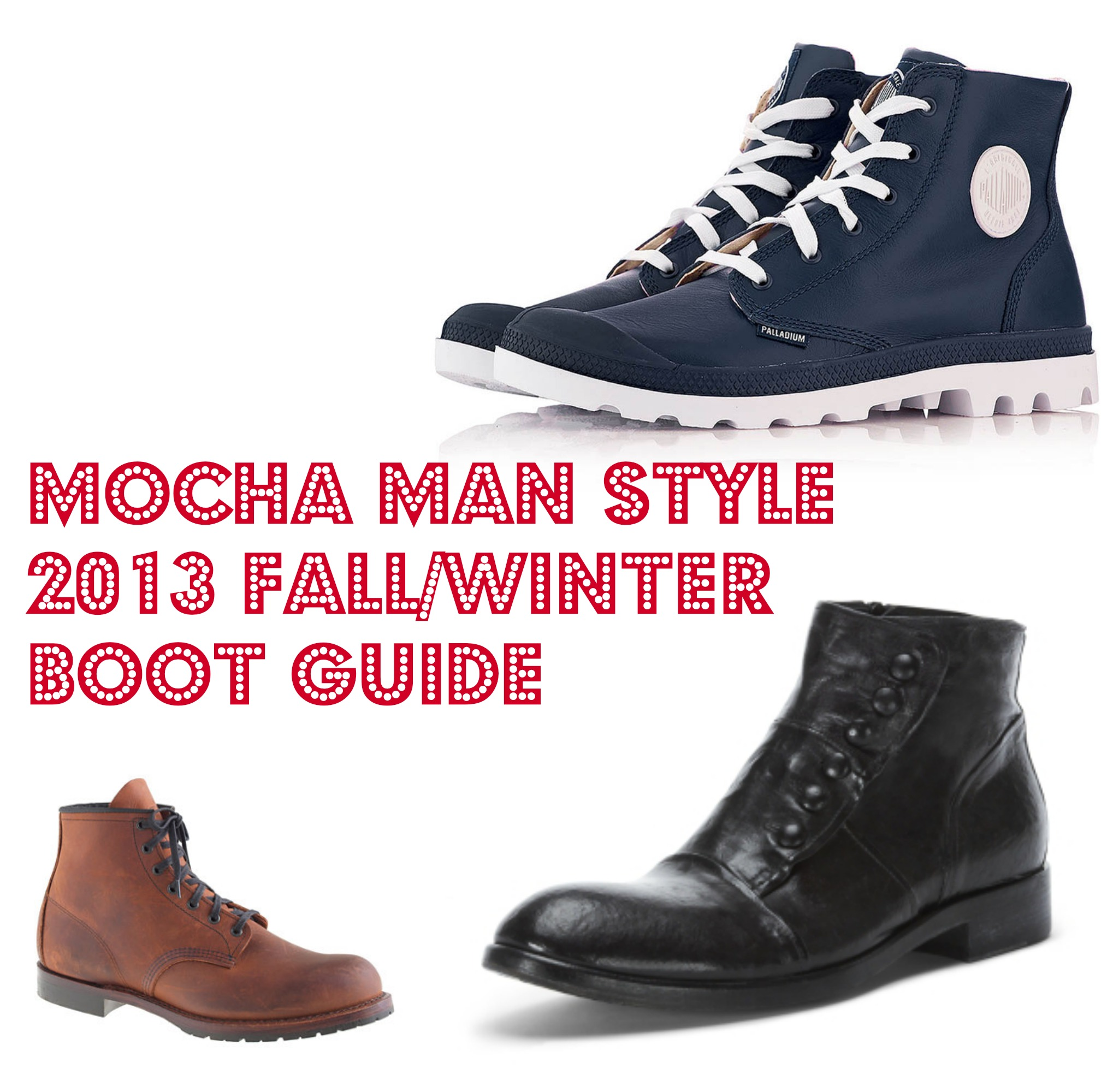 2013 Fall/Winter Boot Guide