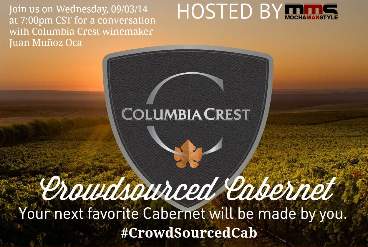 Columbia Crest Crowdsourced Cabernet Twitter Chat with Winemaker Juan Muñoz Oca