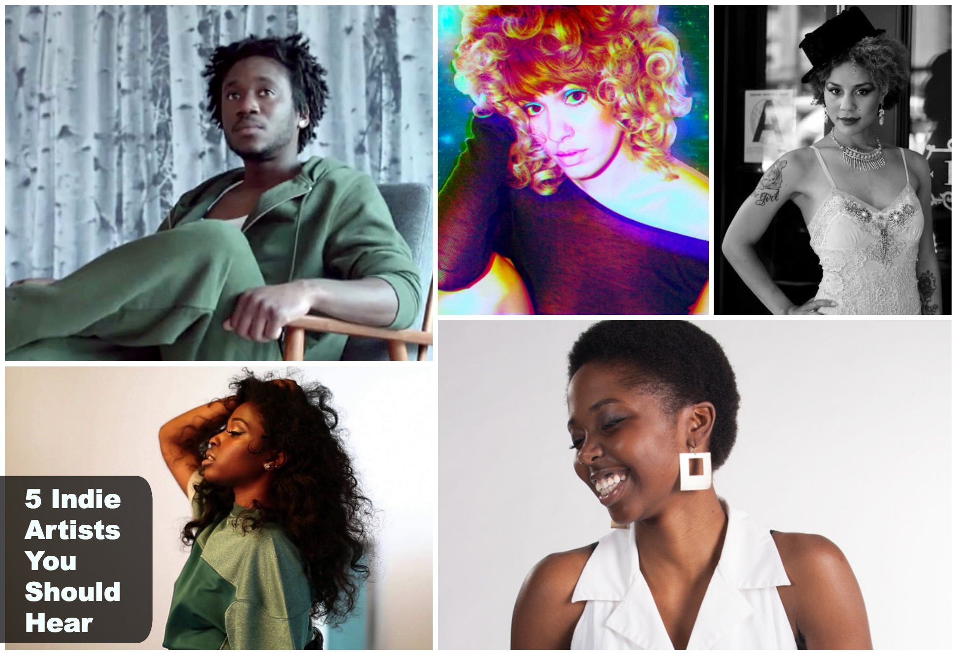 5 Indie Artists You Should Hear