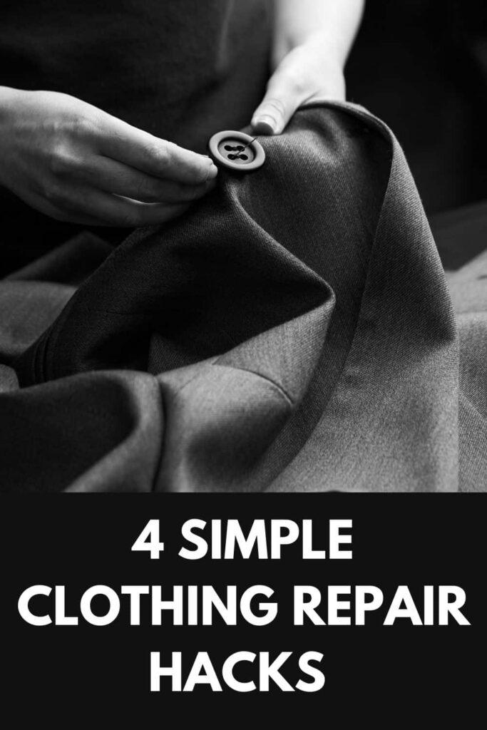 4 Simple Clothing Repair Hacks