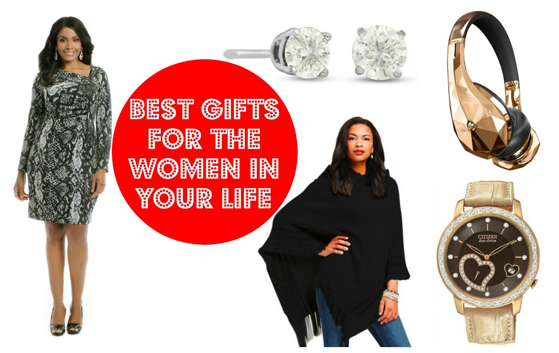 Best Gifts for the Women in Your Life