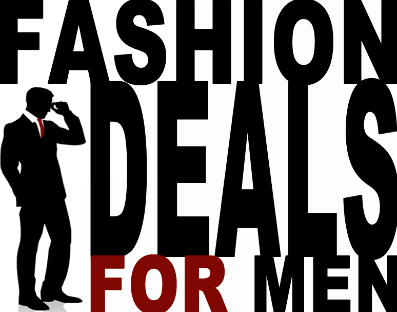 Fashion Deals for Men – October 2015