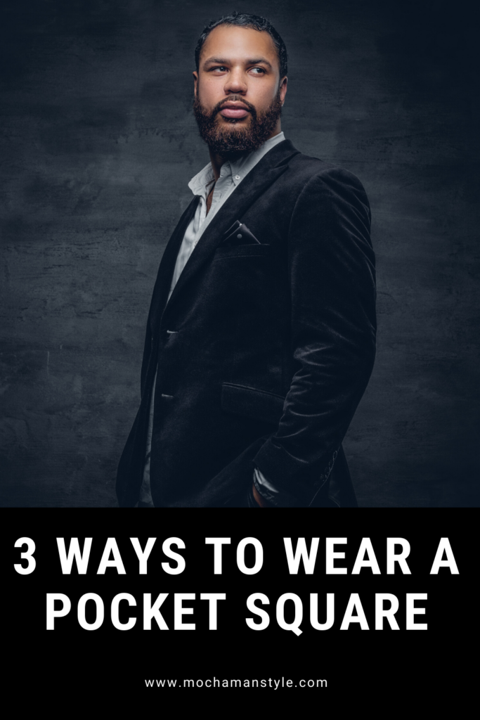 3 ways to wear a pocket square