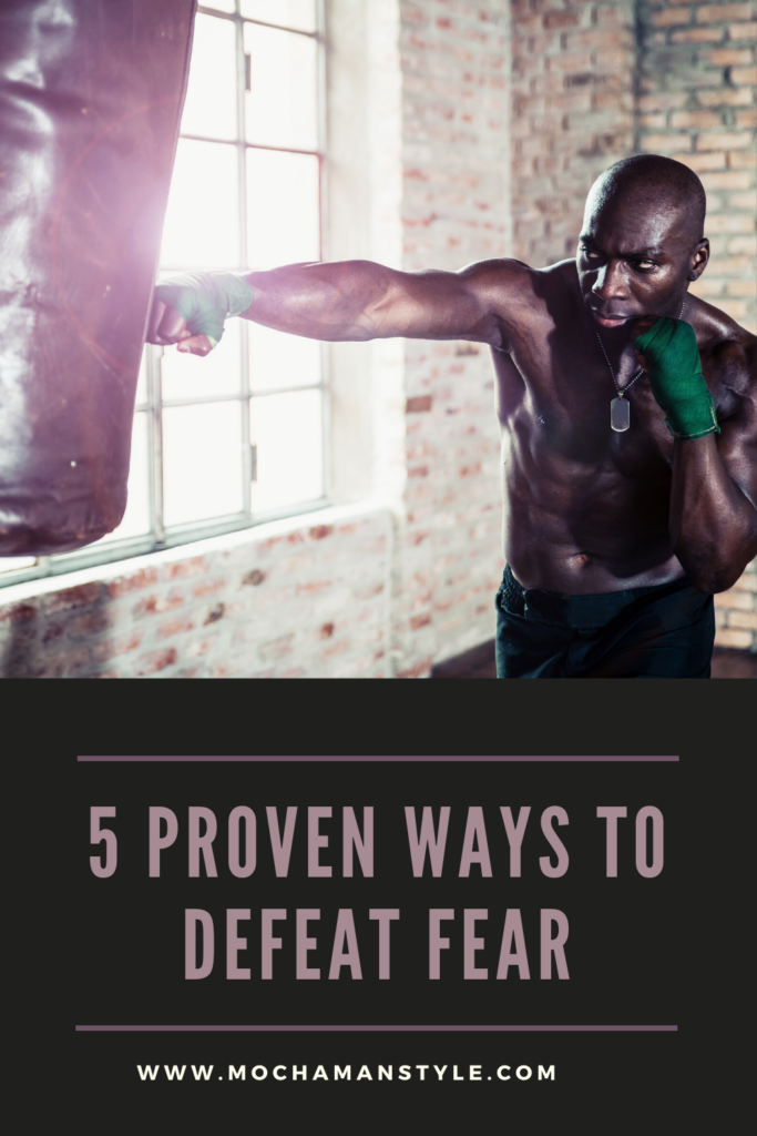 how to defeat your fear