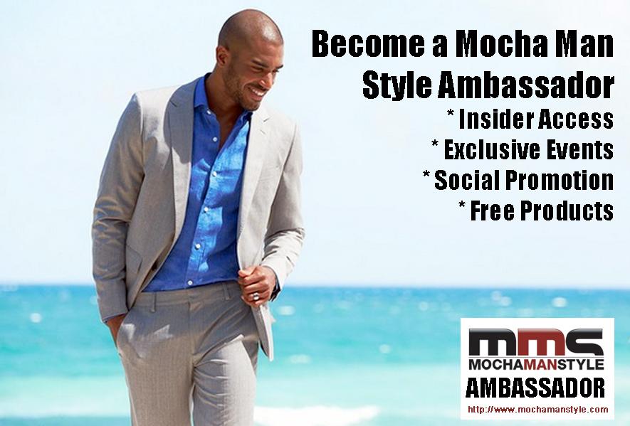 Become a Mocha Man Style Ambassador