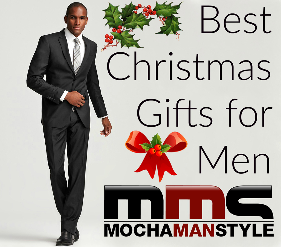 Mocha Man Style's Best Christmas Gifts for Men