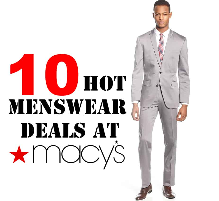 10 Hot Deals on Menswear at Macy's