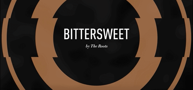 "The Roots Release, ""Bittersweet,"" Music You Can Taste"