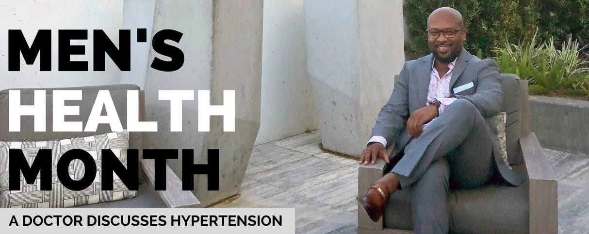 Men's Health Month: A Doctor Discusses Hypertension