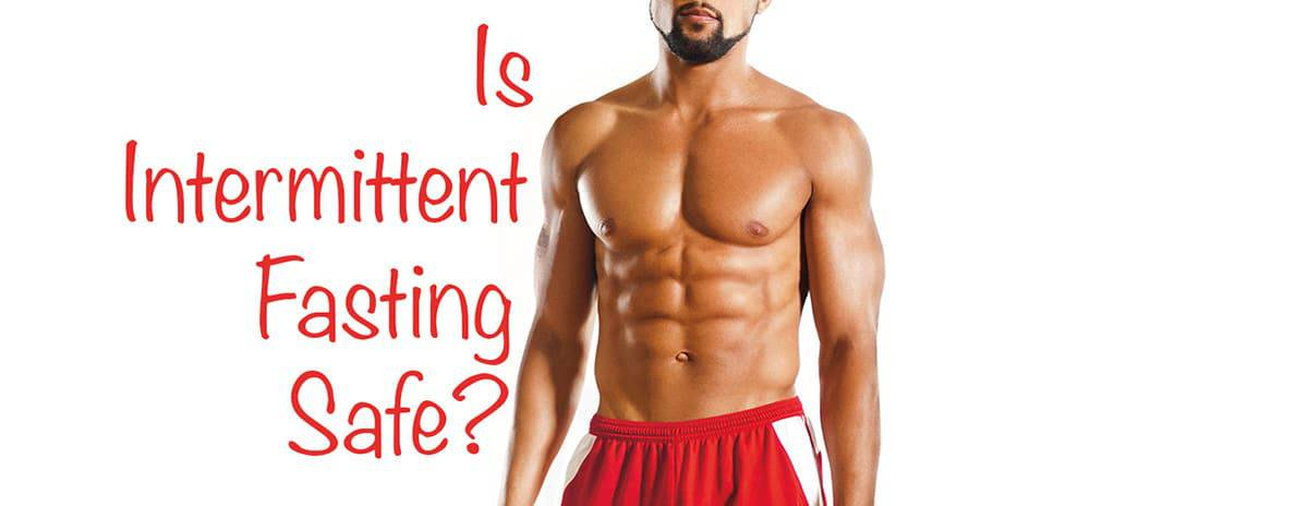 Is Intermittent Fasting Safe?