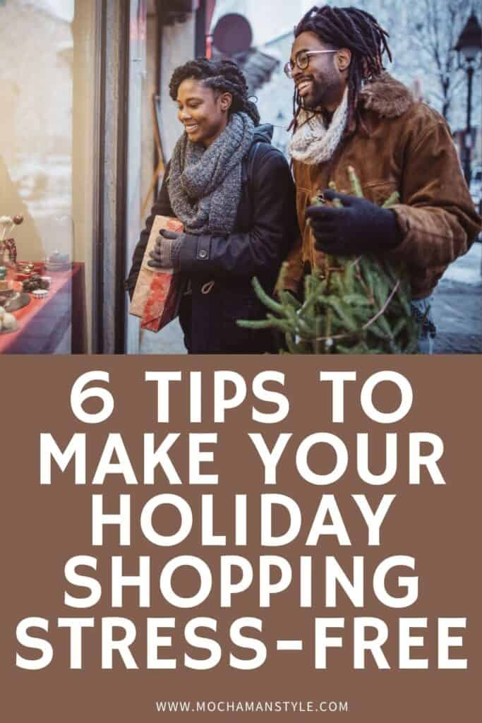 6 Tips to Make Your Holiday Shopping Stress-Free
