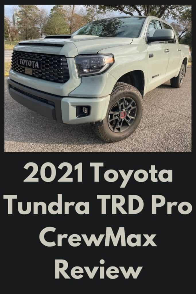 https://mochamanstyle.com/2021/02/2021-toyota-tundra-trd-pro-crewmax-review-a-great-work-or-family-truck/