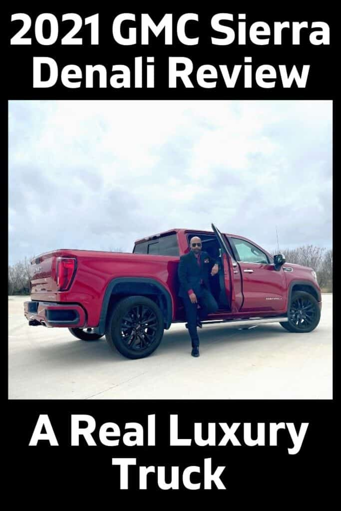 2021 GMC Sierra Denali Review: A Real Luxury Truck